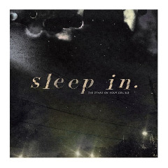 Sleep In – The Stars On Your Ceiling (2019) Mp3