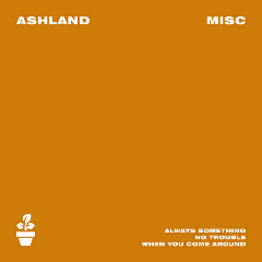 Ashland – Misc (2018) Mp3