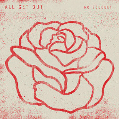 All Get Out – No Bouquet (2018) Mp3