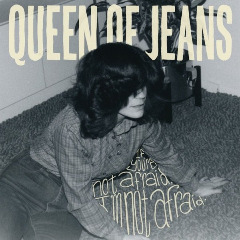 Queen Of Jeans – If You're Not Afraid, I'm Not Afraid (2019) Mp3