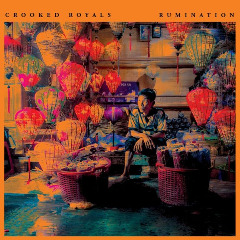 Crooked Royals – Rumination (2019) Mp3