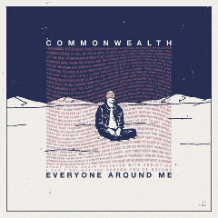 Commonwealth – Everyone Around Me (2019) Mp3