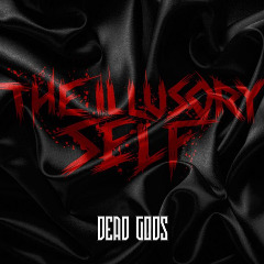 The Illusory Self – Dead Gods (2019) Mp3