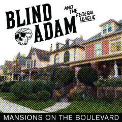 Blind Adam & The Federal League – Mansions On The Boulevard (2019) Mp3