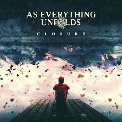 As Everything Unfolds – Closure (2018) Mp3
