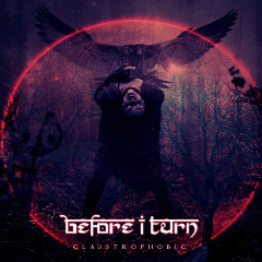 Before I Turn – Claustrophobic (2018) Mp3