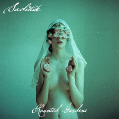 Sadistik – Haunted Gardens (2019) Mp3