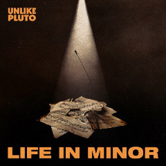 Unlike Pluto – Life In Minor (2019) Mp3