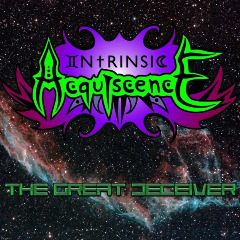 Intrinsic Acquiscence – The Great Deceiver (2019) Mp3