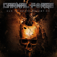 Carnal Forge – Gun To Mouth Salvation (2019) Mp3
