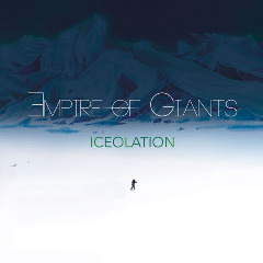 Empire Of Giants – Iceolation (2019) Mp3