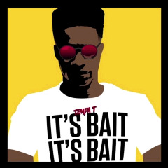 Tempa T – It's Bait It's Bait (2018) Mp3