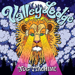 Valley Lodge – Fog Machine (2018) Mp3