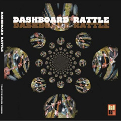Dashboard Rattle – Dashboard Rattle (2019) Mp3