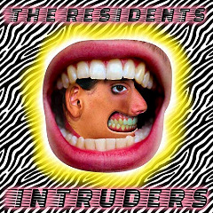 The Residents – Intruders (2018) Mp3