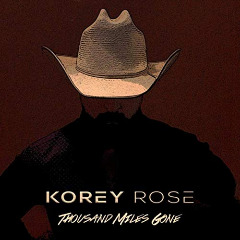Korey Rose – Thousand Miles Gone (2019) Mp3