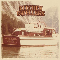 Kitchen Dwellers – Muir Maid (2019) Mp3