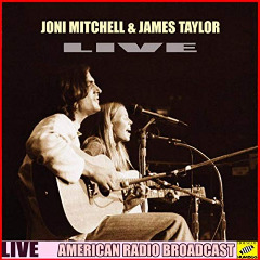 Joni Mitchell – Joni Mitchell & James Taylor Live Live (2019) Mp3