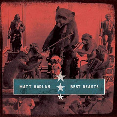 Matt Harlan – Best Beasts (2019) Mp3