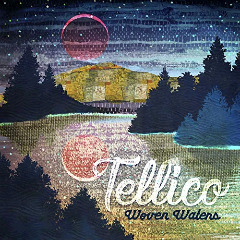 Tellico – Woven Waters (2018) Mp3
