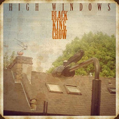 Black King Crow – High Windows (2019) Mp3