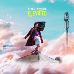 Asher Monroe – Elev8ted (2019) Mp3