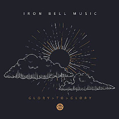Iron Bell Music – Glory To Glory (2018) Mp3