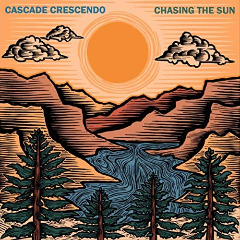 Cascade Crescendo – Chasing The Sun (2019) Mp3