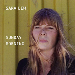 Sara Lew – Sunday Morning (2019) Mp3