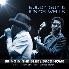 Buddy Guy & Junior Wells – Bringin' The Blues Back Home [live 1985] (2019) Mp3