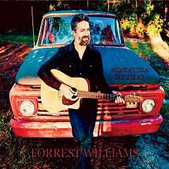 Forrest Williams – Monday To A Saturday (2019) Mp3