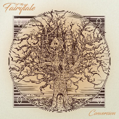 Tell Me A Fairytale – Conversion (2019) Mp3
