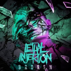 Lethal Injektion – Broken (2019) Mp3