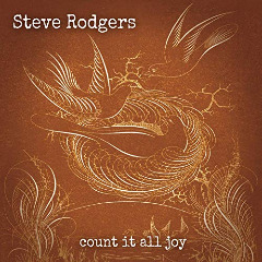 Steve Rodgers – Count It All Joy (2019) Mp3