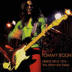 Tommy Bolin – Ebbets Field 1974 The Alternate Takes Tommy Bolin Archives Masters (2019) Mp3