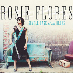 Rosie Flores – Simple Case Of The Blues (2019) Mp3