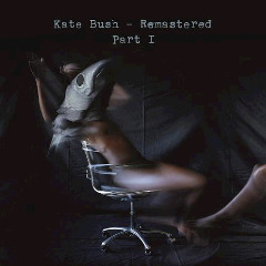 Kate Bush – Remastered Part I (2018) Mp3
