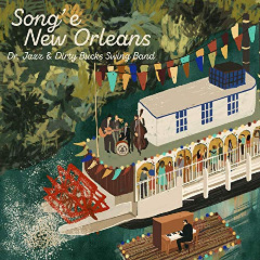 Dr. Jazz & Dirty Bucks Swing Band – Song' E New Orleans (2019) Mp3