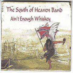 The South Of Heaven Band – Ain't Enough Whiskey (2019) Mp3