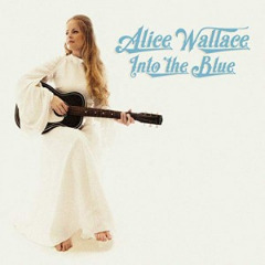 Alice Wallace – Into The Blue (2019) Mp3