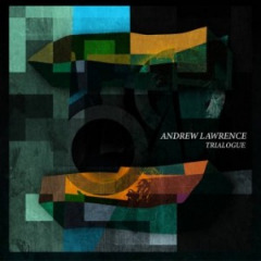 Andrew Lawrence – Trialogue (2019) Mp3
