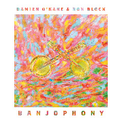 Damien O'kane & Ron Block – Banjophony (2018) Mp3