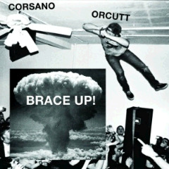 Chris Corsano & Bill Orcutt – Brace Up! (2018) Mp3