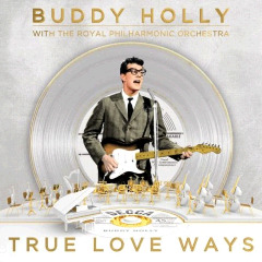 Buddy Holly & The Royal Philharmonic Orchestra – True Love Ways (2018) Mp3