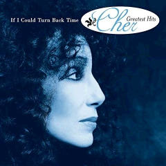 Cher – If I Could Turn Back Time: Cher's Greatest Hits (2018) Mp3
