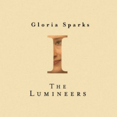 The Lumineers – Gloria Sparks (2019) Mp3