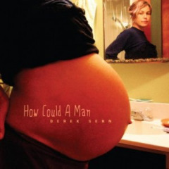 Derek Senn – How Could A Man (2019) Mp3