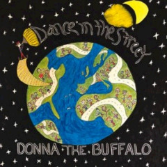 Donna The Buffalo – Dance In The Street (2018) Mp3