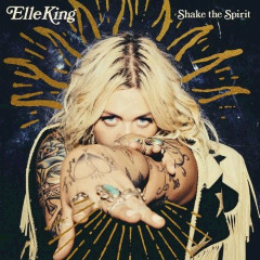 Elle King – Shake The Spirit (2018) Mp3