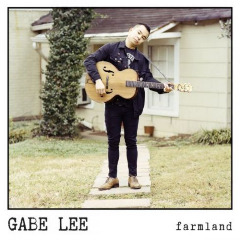 Gabe Lee – Farmland (2019) Mp3
